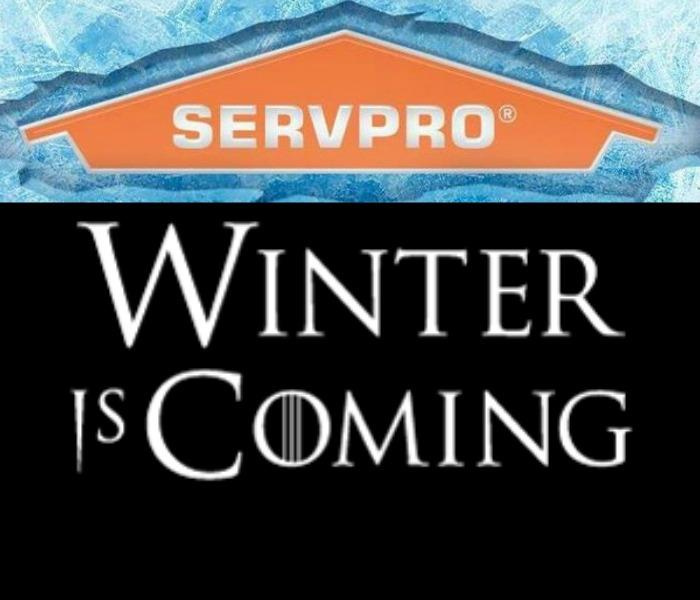 Why SERVPRO Winter is Coming